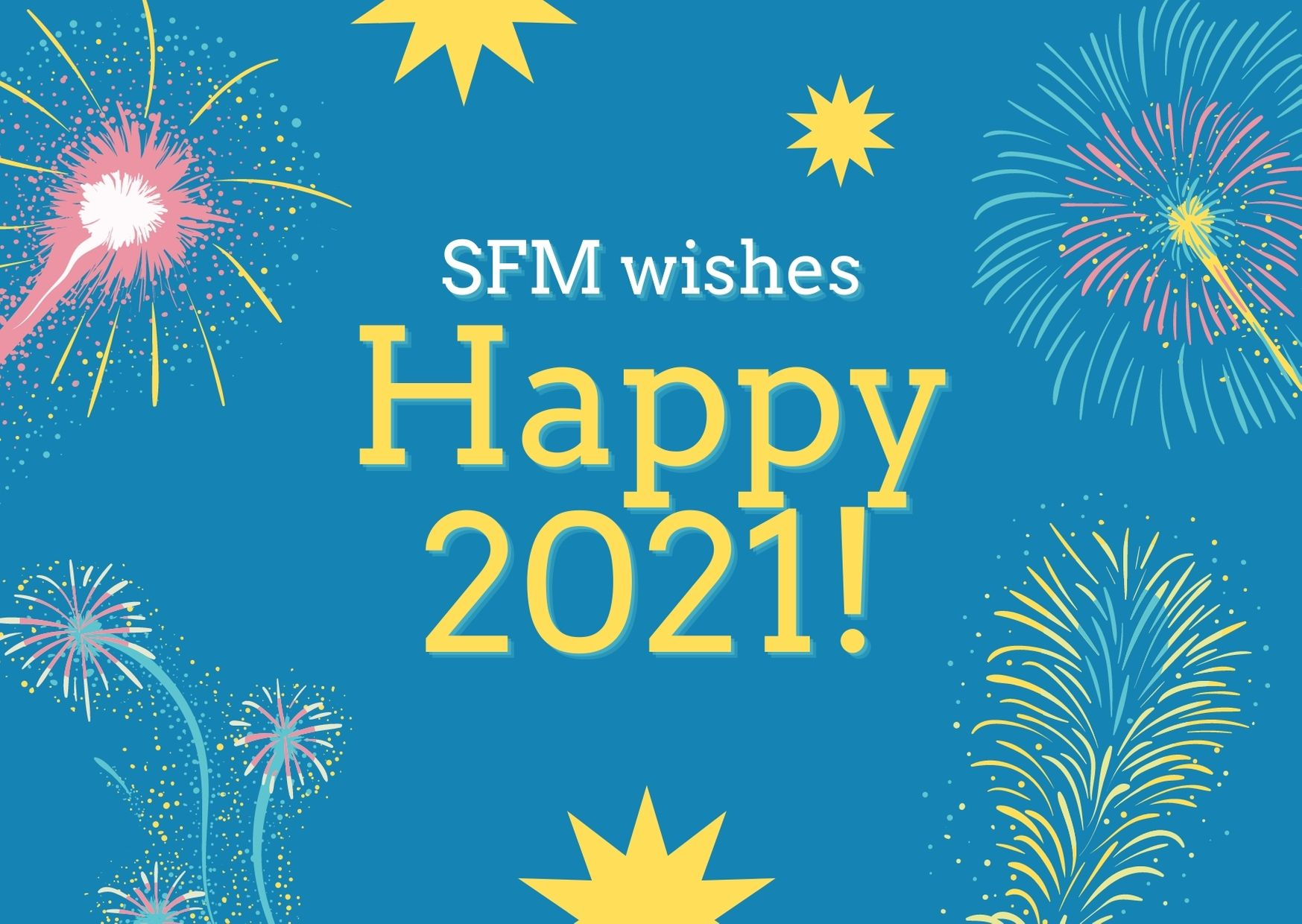 SFM wishes happy holidays and a wonderful start into 2021!